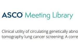 圣美生物MDA TEST肺癌早诊两项联合研究成果入选2020年ASCO大会壁报并收录专刊